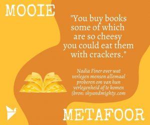 Metafoor cheesy books